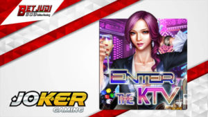 Slot Enter The KTV Joker123 Agen Betjoker123.net